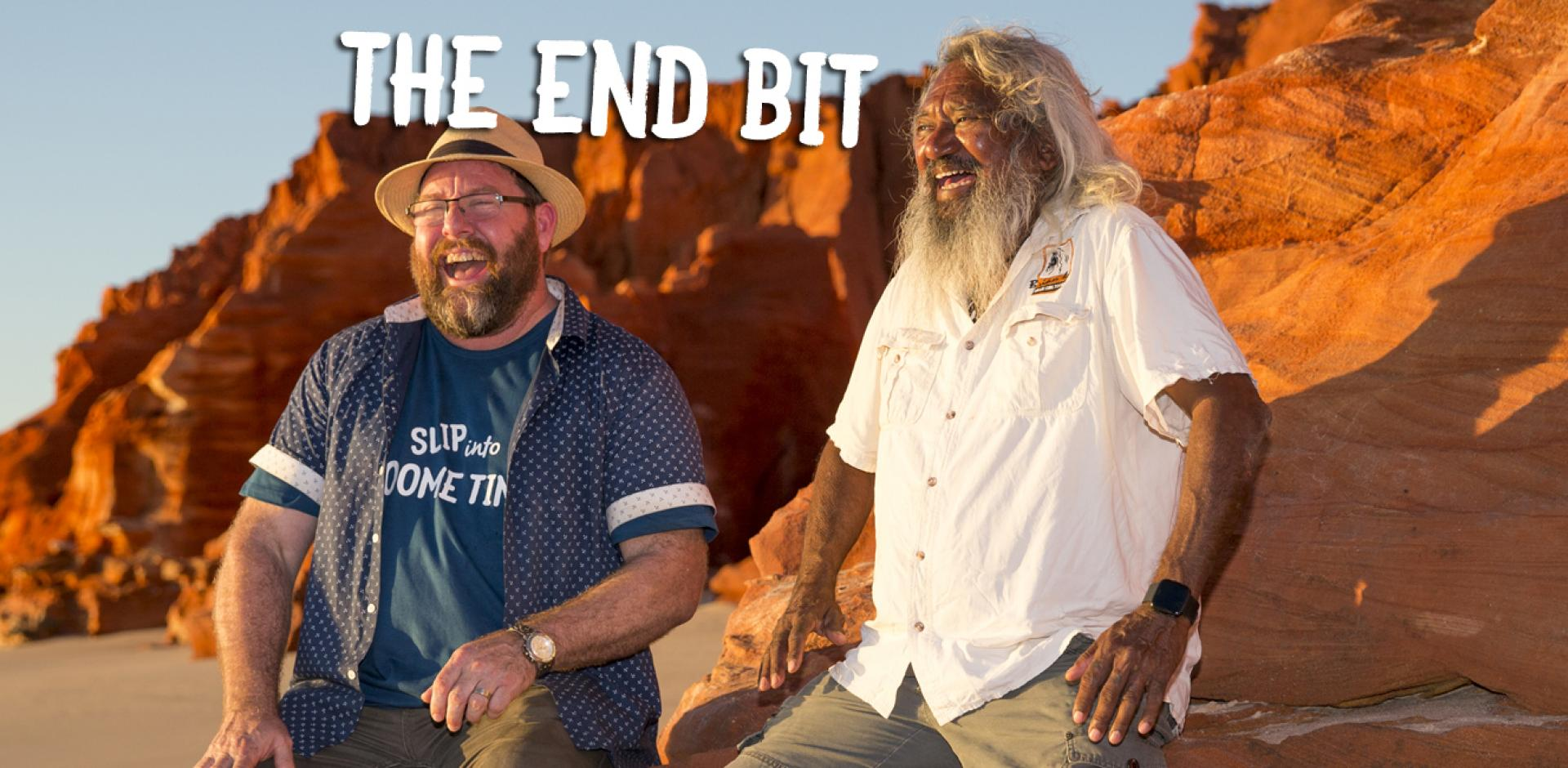 Broome Time 2 - the End Bit